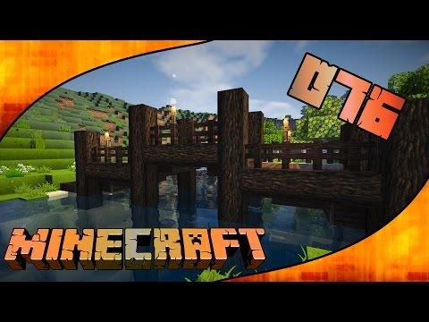 Let's Play MINECRAFT #076 - Gemeinschaftlicher Brückenbau [Gameplay Deutsch]