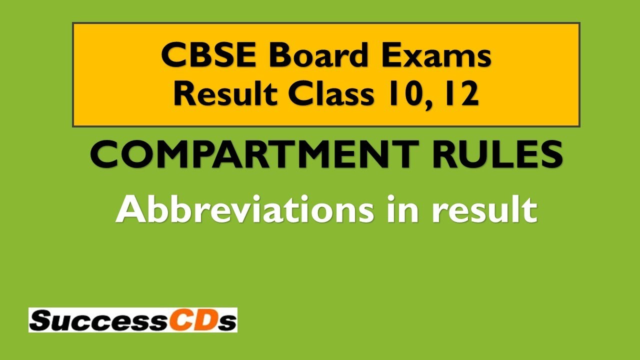 Download CBSE Compartment rules for Class 10, 12 Board Exams, 2020 Compartment Policy and Abbreviations used