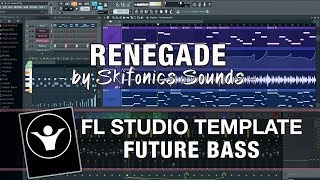 Future Bass FL Studio Template - Renegade by Skifonics Sounds