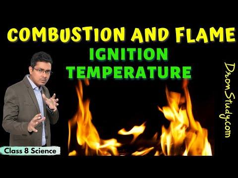 Combustion and Flame Class 8 Science | Ignition Temperature | Conditions for Combustion | CBSE