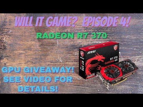 AMD Radeon R7 370, Will It Game? - GPU GIVEAWAY! Episode 4