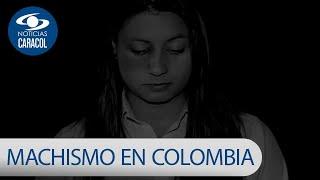 Machismo en Colombia, herencia maldita que aumenta violencia contra la mujer
