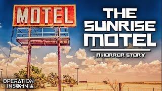 The Sunrise Motel | A Horror Story | Nosleep | Scary Story
