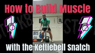 This Kettlebell Snatch Variation Will Help You Build Muscle (HINT IT'S NOT KB SPORT )