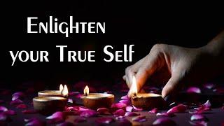 Enlighten your True Self
