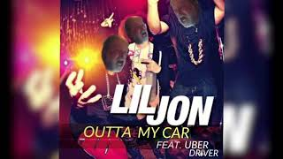Lil Jon - Outta My Car ft. Angry Uber Driver