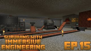 Surviving With Immersive Engineering :: Ep.15 - Automatic Steel Factory
