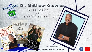 DreamSpireTV  Sits Down with Mathew Knowles