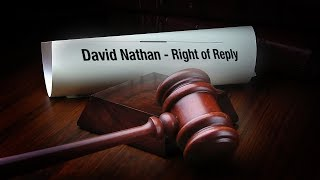 David Nathan's Right of Reply