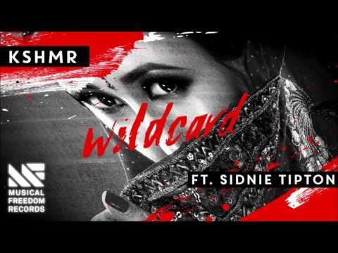 KSHMR Feat. Sidnie Tipton - Wildcard (Original Mix)