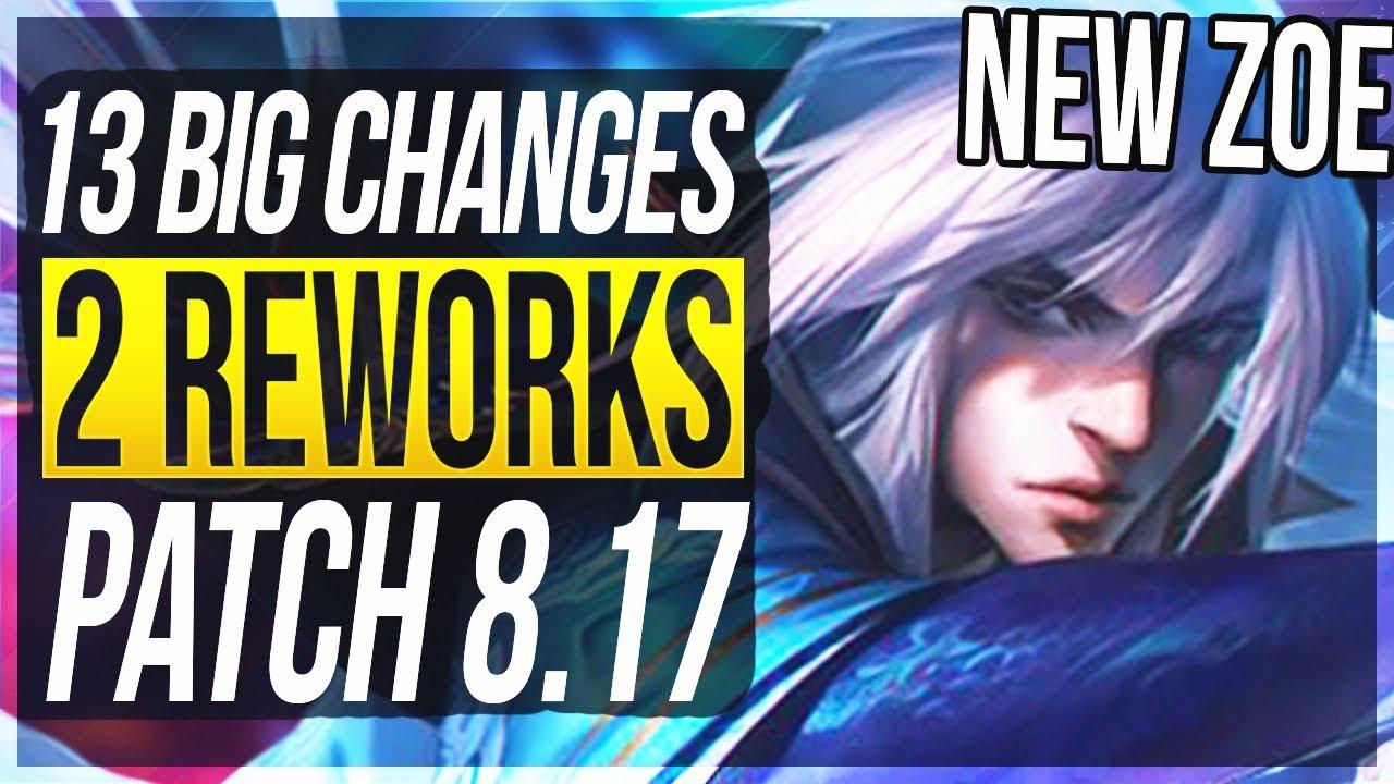 ZOE MINI-REWORK!!! 13 BIG CHANGES & NEW OP CHAMPS Patch 8.17 - League of Legends