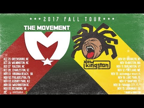 The Movement + New Kingston Fall Tour 2017!