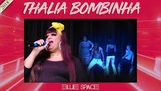 Blue Space Oficial - Thalia Bombinha - 26.05.18