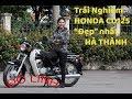 Tr?i Nghi?m Honda CD125 ??p nh?t Hà Thành