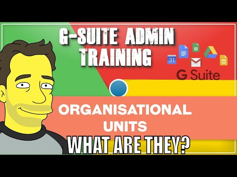 Google Apps (OU) Organisational Unit Basic Administration for the enterprise