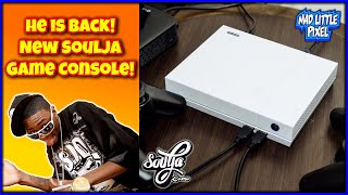 Soulja Boy Is Back With A New Soulja Game Console For 2021! Can't Get A PlayStation 5? Get This!