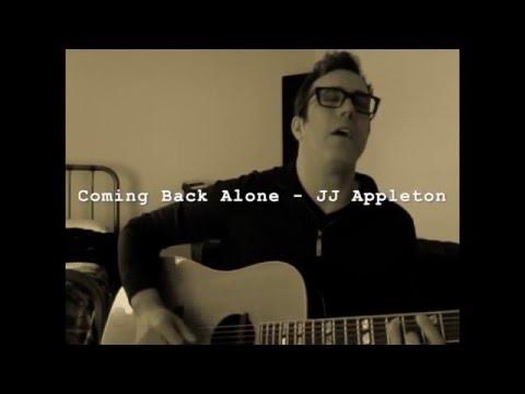 Coming Back Alone  -   JJ Appleton