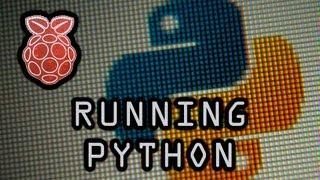 Running Python on the Raspberry Pi