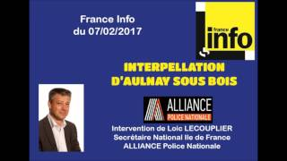 Interpellation d'Aulnay sous bois