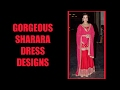 Gorgeous Sharara Designs 2017