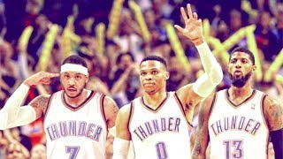 "OKC Thunder NEW BIG 3 Mix (Westbrook, PG, Melo) - ""Sauce It Up""  ᴴᴰ"
