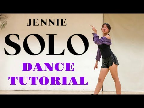 [MIRRORED] JENNIE - 'SOLO' DANCE TUTORIAL