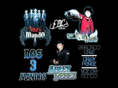 Los 3 Mandos - Gerardo Ortiz,Voz De Mando, Arley Perez