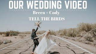 Breea + Cody || OUR WEDDING VIDEO!!!
