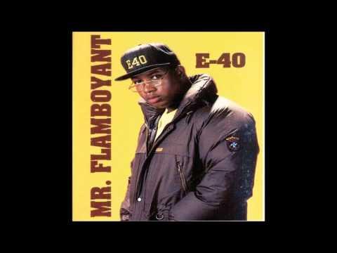 E 40   Mr Flamboyant