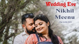 Wedding Eve Nikhil Meenu