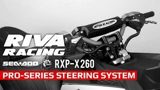 RIVA Racing Sea Doo RXP X 260 Steering and iControl Handlebars