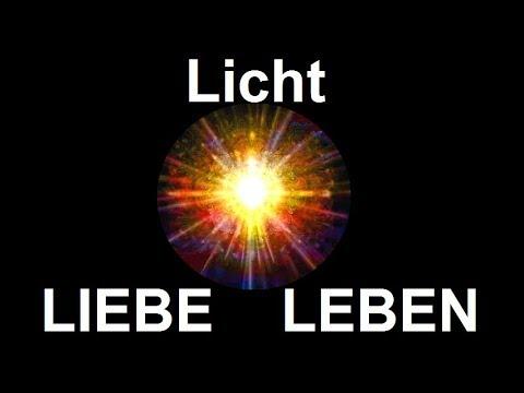 Alles ist EINS: Licht IST Liebe IST Leben