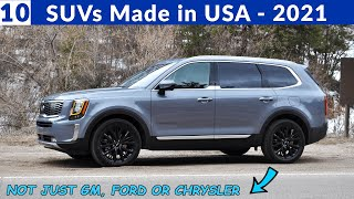 Best SUVs Built in America - By Foreign and Domestic Auto Brands