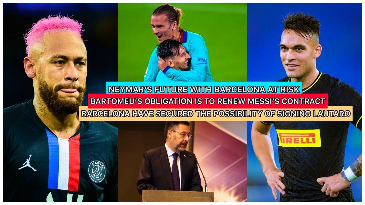 BARCELONA SECURE THE POSSIBILITY OF SIGNING LAUTARO MARTINEZ | BARTOMEU SPEAKS ON NEYMAR & LAUTARO
