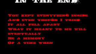 Linkin Park - In the end - Lyrics Video