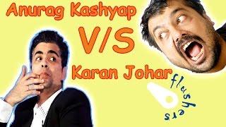 Anurag Kashyap Fans Vs Karan Johar Fans