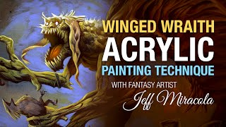 Winged Wraith acrylic painting technique by fantasy artist Jeff Miracola