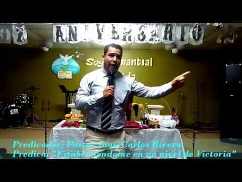 Predica del Pastor Juan Carlos Rivero