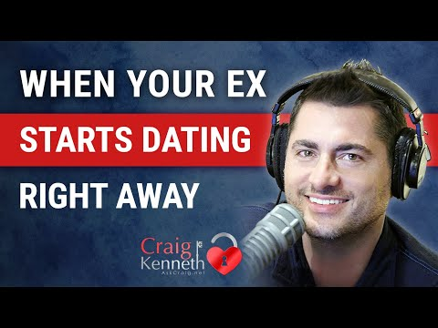 When Your Ex Starts Dating Right Away Don't Panic