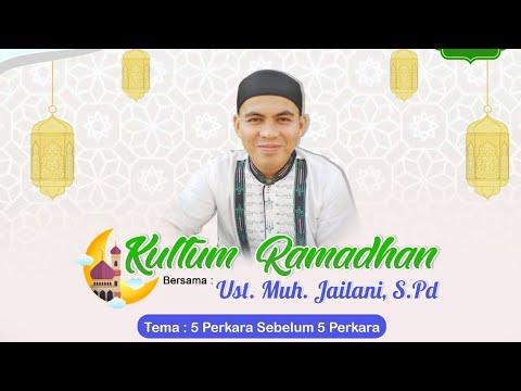 Kultum Ramadhan 5 Perkara Sebelum 5 Perkara 11 Mei 2020 Youtube