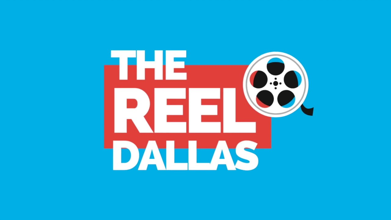 Welcome to THE REEL DALLAS