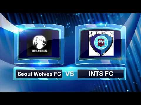 Seoul Wolves vs INTS FC Match Highlights