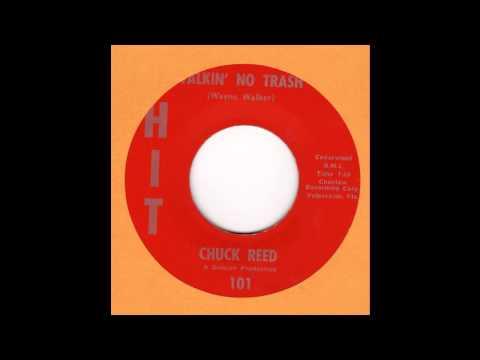 Chuck Reed-Talkin No Trash HIT