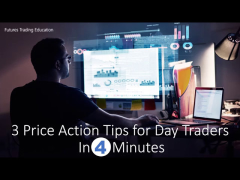 3 Price Action Tips for Day Traders
