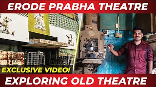 Prabha Theatre Erode - Very Old Theatre (1981) | Exploring Old Technology | Manish's Vlog