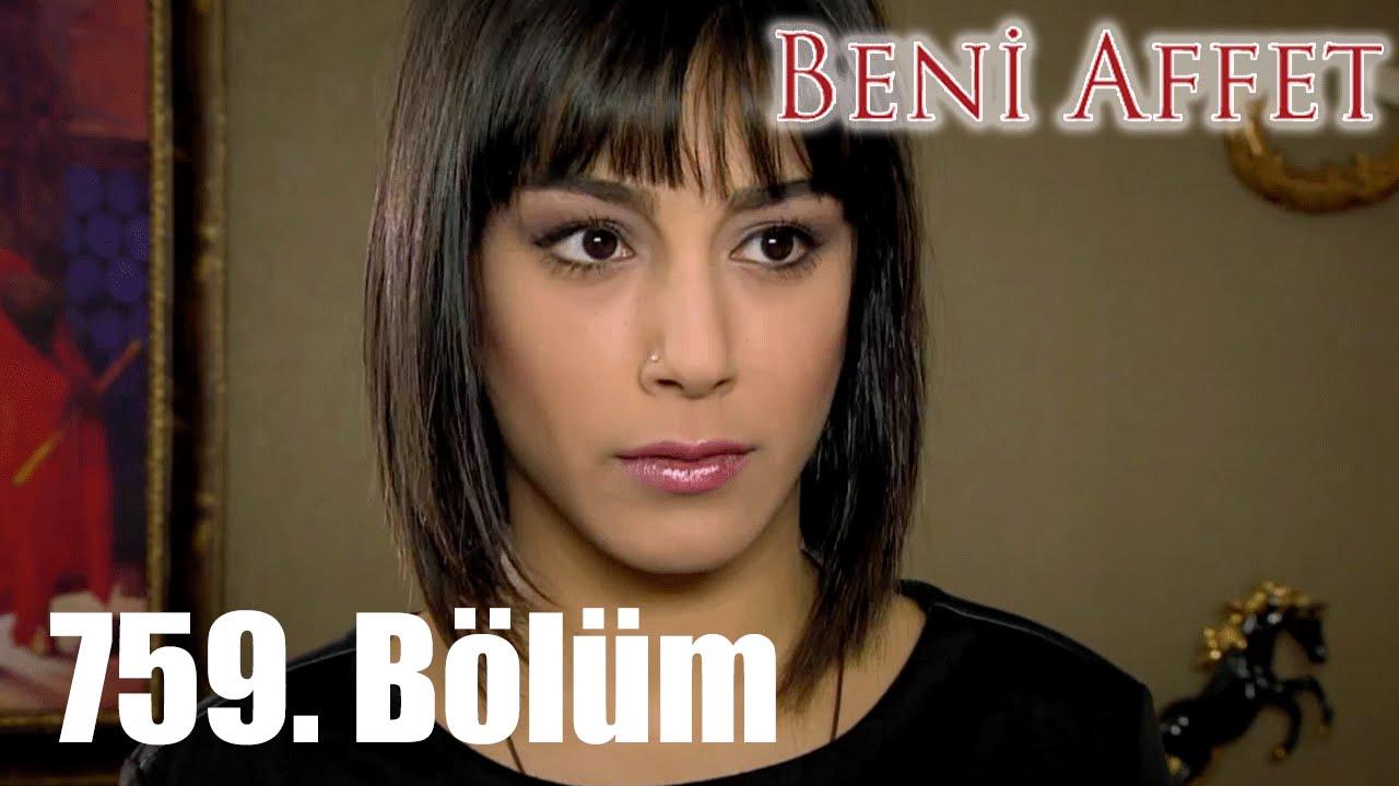 Download Beni Affet 759. Bölüm