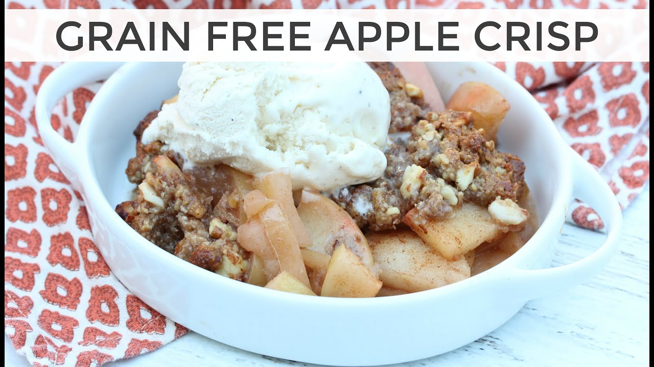 Grain free apple crisp recipe super delicious youtube grain free apple crisp recipe super delicious forumfinder Images