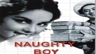 नॉटी बॉय - Naughty Boy l Kishore Kumar, Kalpana YouTube Videos