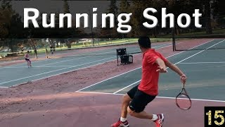 How to Hit the Running Shot (Forehand & Backhand) - Tennis Lesson