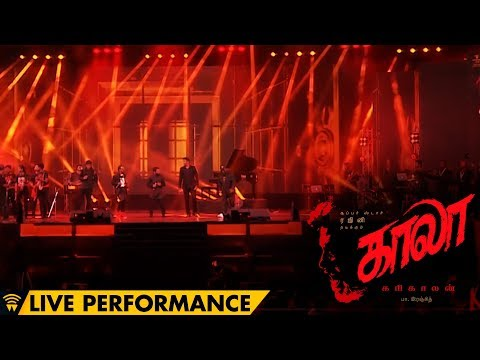 Kaala Songs Performance at Kaala Audio Launch | Rajinikanth | Pa Ranjith | Santhosh Narayanan